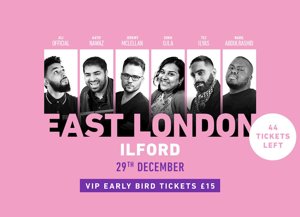Comedy Show 2019 - East London (Ilford)  VIP Tickets