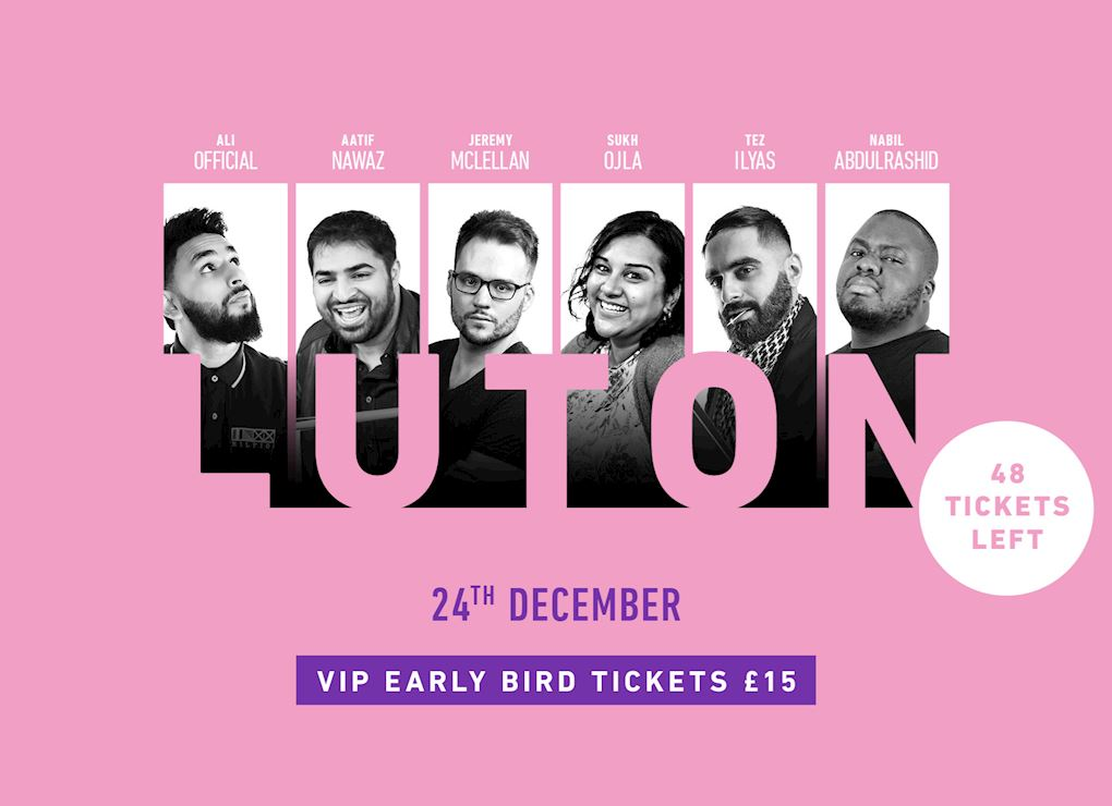 Comedy Show 2019 - Luton VIP Tickets