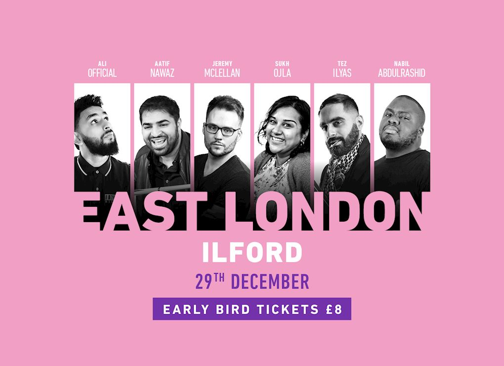 Comedy Show 2019 - East London (Ilford)